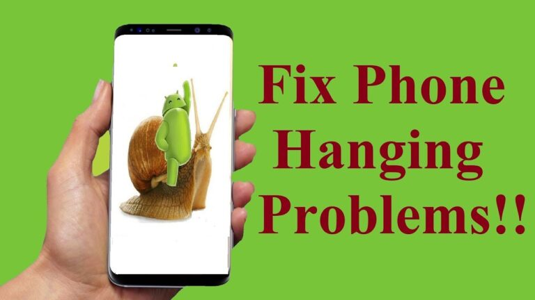 4 Ways to Solve Hanging Problem in your Smartphone